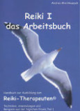 Andrea Mischkowyak: Reiki I – das Arbeitsbuch