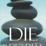 Angela Glaser Die Reiki Diaet
