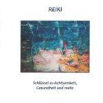 Wolfgang Wellmann Reiki – Der kreative Strom der Lebenskraft