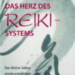 Frans Stiene: Das Herz des Reiki-Systems