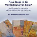 René Vögtli: Neue Wege in der Vermarktung von Reiki?