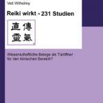 Veit Wilhelmy: Reiki wirkt – 231 Studien