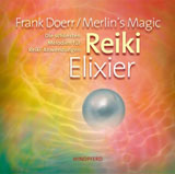 Reiki Elixier Merlins Magic