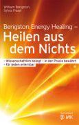 William-Bengston-Sylvia-Fraser-Bengston-Energy-Healing-Heilen-aus-dem-Nichts