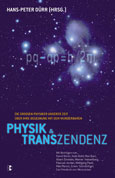 Hans-Peter Dürr: Physik & Transzendenz