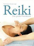 Tanmaya Honervogt: Reiki - Das große Praxisbuch
