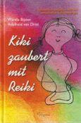 Wanda-Bijster-Adelheid-van-Driel-Kiki-zaubert-mit-Reiki
