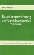 Ralf D. Lederer: Raucherentwöhnung und Gewichtsreduktion mit Reiki