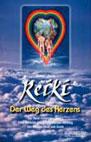 Walter Lübeck: Reiki - Der Weg des Herzens