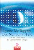 Lynne McTaggart: Das Nullpunkt-Feld
