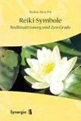Piel: Reiki-Symbole, Bodhisattvaweg und Zen-Grade