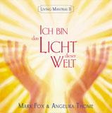 Mark Fox: Ich bin das Licht dieser Welt