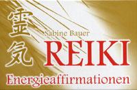 Sabine Bauer -  Reiki Energieaffirmationen